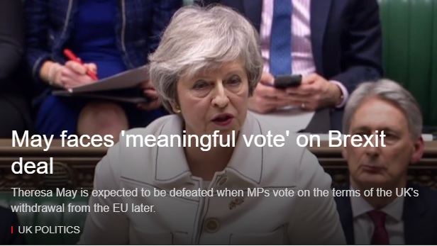 Brexit: Theresa May faces meaningful vote on her deal