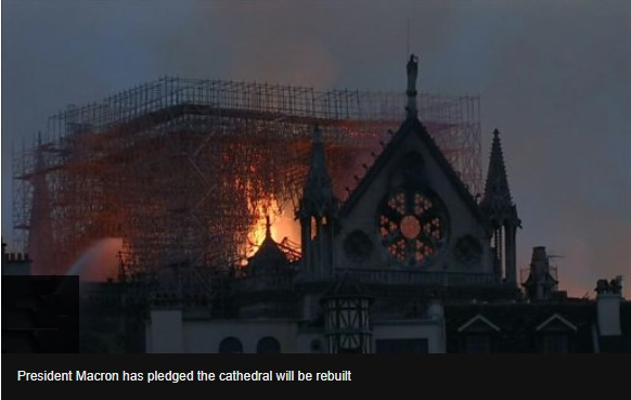 Notre-Dame fire: Macron pledges to reconstruct cathedral